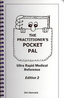 Practitioner's Pocket Pal : Ultra Rapid Medical Reference, Paperback by Hanco...