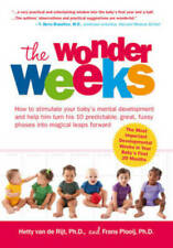 Wonder Weeks: How to Stimulate Your Baby's Mental Development and Help Him Turn