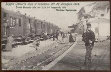 cartolina REGGIO CALABRIA treno bloccato dal terremoto del 1908