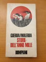 AA.VV 1972 BOMPIANI Guerra Malerba Storie Dell' Anno Mille
