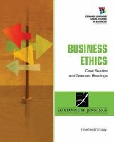 Business Ethics: Case Studies and Selected Readings [South-