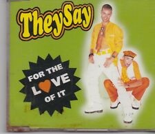 They Say-For The Love Of It cd maxi single