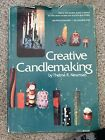Creative Candlemaking By Thelma R. Newman (Hardcover) 1974 7Th Printing