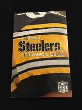 2005 PITTSBURGH STEELERS MEDIA GUIDE-ROETHLISBERGER WARD BETTIS SUPER BOWL CHAMP
