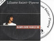LILIANE SAINT-PIERRE - Ik kom zacht naar je toe CD SINGLE 2TR Europop 1996