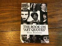 THE BOOK ON ART QUOTES Neal Ranzoni Picasso O'Keeffe Degas Rodin Dali