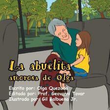 La Abuelita Amorosa de Olga (Paperback or Softback)