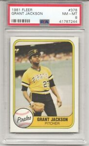 1981 FLEER #378 GRANT JACKSON, PSA 8 NM-MT, PITTSBURGH PIRATES,  L@@K !
