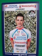 CYCLISME carte cycliste SALVATORE MANCUSO équipe ANDRONI GIOCATTOLI Venezuela