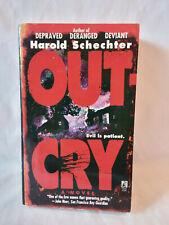 Harold Schechter OUTCRY vintage 1997 1st prtg PB horror ***