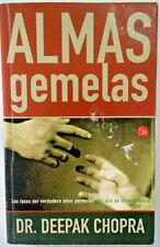 Almas Gemelas : Dr. Deepak Chopra Spanish Edition
