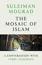The Mosaic of Islam: A Conversation with Perry Anderson, Suleiman Mourad, Very G