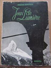 Jérôme Demoulin: Jeux de Lumière/ Editions Alsatia, 1954