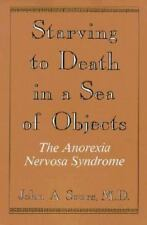 Starving to Death in a Sea of Objects: The Anorexia Nervosa Syndrome-Free Shippi