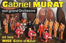 """CARTE GROUPE MUSIQUE """" GABRIEL MURAT """"  ORCHESTRE """" LES MISS COTE D' AZUR """""""