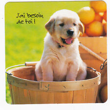 CHIEN  Chiot   CHIENS  carte postale   n°  FFU 0049  J'ai besoin de toi !