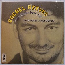 GOEBEL REEVES: The Texas Drifter EARLY RECORDINGS vinyl LP country BEAUTIFUL