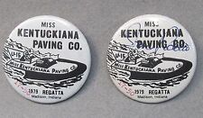 pair 1979 MISS KENTUCKIANA PAVING numbered & signed pinback buttons hydroplane