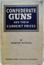 CONFEDERATE GUNS FIREARMS IDENTIFICATION & PRICE GUIDE BOOKLET 1952 VINTAGE