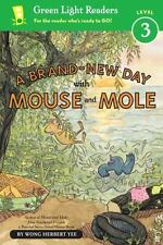 A Brand-New Day with Mouse and Mole (A Mouse and Mole Story)