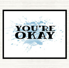 Blue White You're Okay Inspirational Quote Dinner Table Placemat