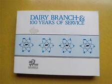 BOOK DAIRY BRANCH 100 YEARS OF SERVICE 1888-1988 ONTARIO DAIRY INSPECTION BRANCH