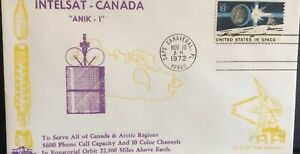 CANADA-USA SPACE COVER 1972 ANIK-1 CANADIAN DOMESTIC COMM SATELLITE +SPACE STAMP