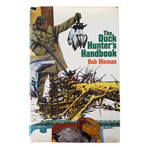 The Duck Hunter's Handbook Bob Hinman Hunting Hardback Gun 1st Edition Book 1974