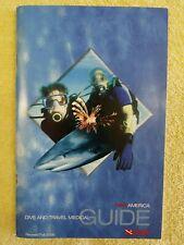 New listing Dan America Dive and Travel Medical Guide - Scuba Dive