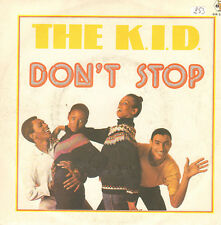 The K.I.D. ‎– Don't Stop - Baby Records ‎– BR 50233 - Ita 1981