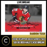 2018-19 UPPER DECK SERIES 2 HOCKEY 6 BOX (HALF CASE) BREAK #H230 - RANDOM TEAMS