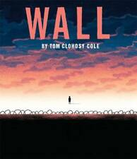 The Wall, Tom Clohosy Cole, New