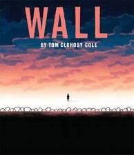 The Wall, Tom Clohosy Cole, New