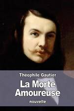 USED (LN) La Morte Amoureuse (French Edition) by Théophile Gautier