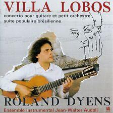 VILLA-LOBOS: CONCERTO POUR GUITARE ET PETIT ORCHESTRE - ROLAND DYENS  / CD