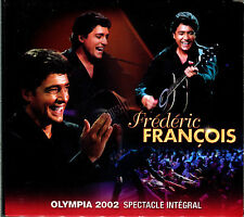 FREDERIC FRANCOIS - OLYMPIA 2002 - SPECTACLE INTEGRAL - 2 CD ALBUM DIGIPACK