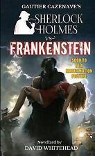 Sherlock Holmes vs. Frankenstein (Paperback or Softback)
