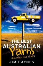 The Best Australian Yarns: And Other True Stories (Paperback or Softback)