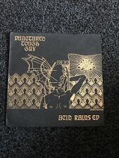 """Punctured Tough Guy 7"""" Acid Rains EP Complete With Postcard"""