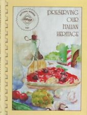Preserving Our Italian Heritage Cookbook