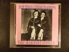 Bob Wills: The Tiffany Transcriptions (CD, 1990, Rhino) The McKinney Sisters