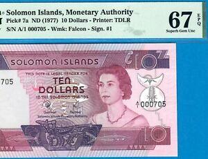 SOLOMON ISLANDS-10 $-1977-A/1-LOW S/N 000705-P.7a **PMG 67 EPQ SUPERB GEM UNC**