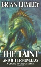 The Taint and Other Novellas: Best Mythos Tales, Lumley+-