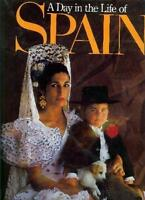 A Day in the Life of Spain by David C. Cohen and Rick Smolan (1988, Hardcover)