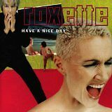 ROXETTE - Have a nice day - CD Album