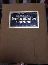 Schmitz, Hermann - Deutsche Möbel des Klassizismus 1923 MOBILE NEOCLASSICO