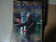 Ten Killing Hands(Kung Fu,Wing Tsun,Kyusho,Dim Mak,Weng Chun,Ving Tsun)