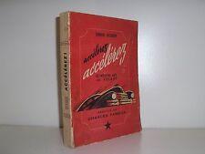 accélérez ! par Dujardin le nouvel art du volant 1950 voitures conduite