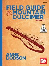 Mel Bay 30633M Field Guide to the Mountain Dulcimer, Volume 2 with online audio