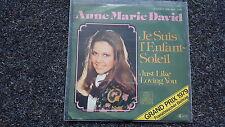 Anne Marie David - Je sui L'enfant-soleil/ Just like loving you 7'' EUROVISION